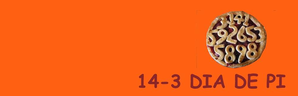 14/3 Dia de Pi